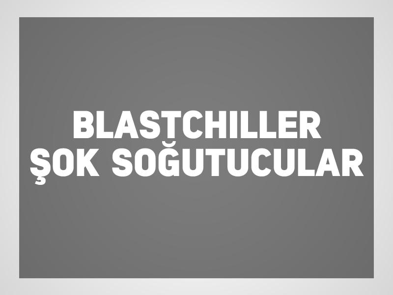 blastchiller-şok-soğutucular